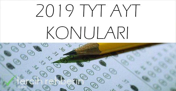 2019 TYT AYT KONULARI