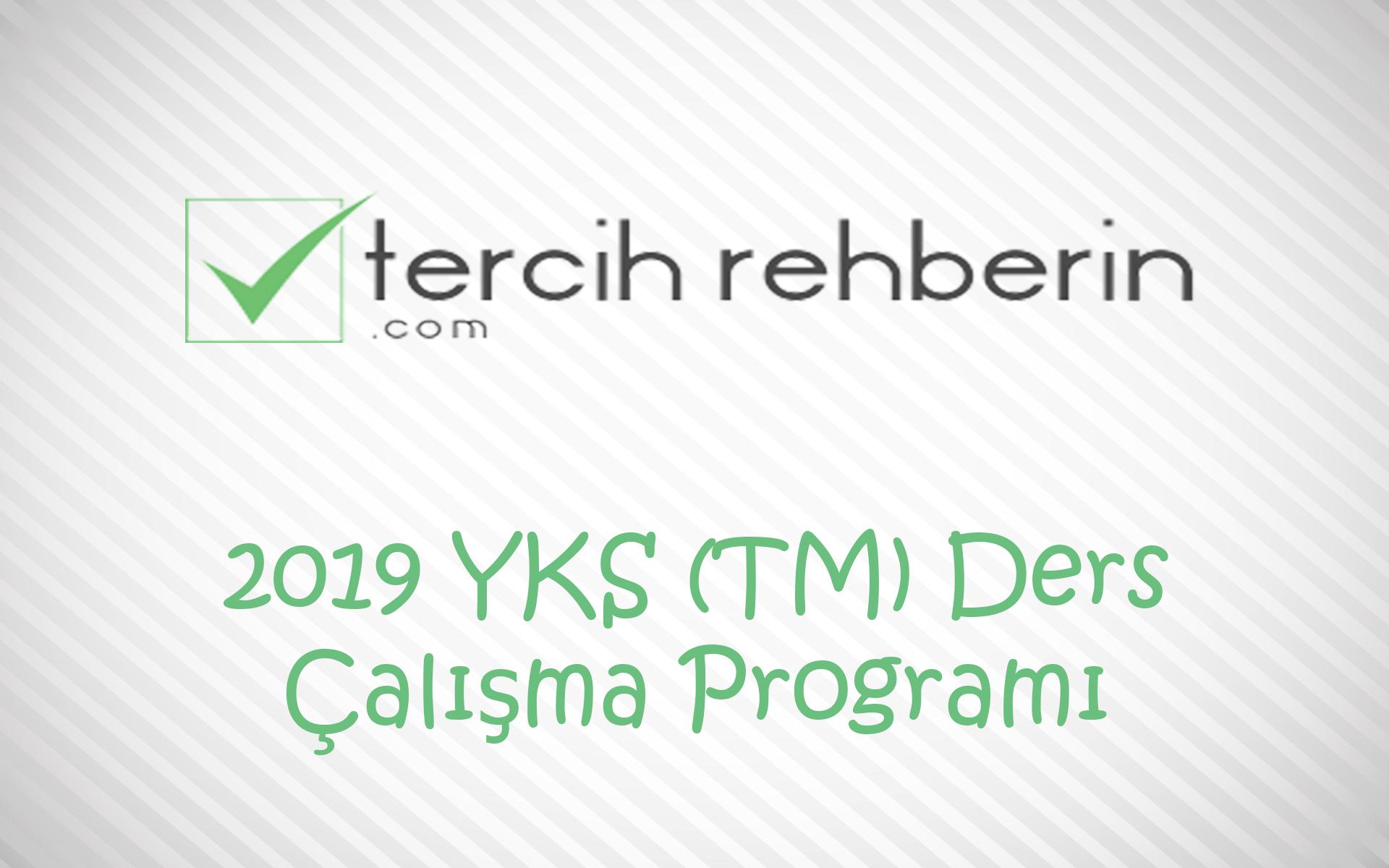 2019 YKS Eşit Ağırlık (TM) Ders Çalışma Programı