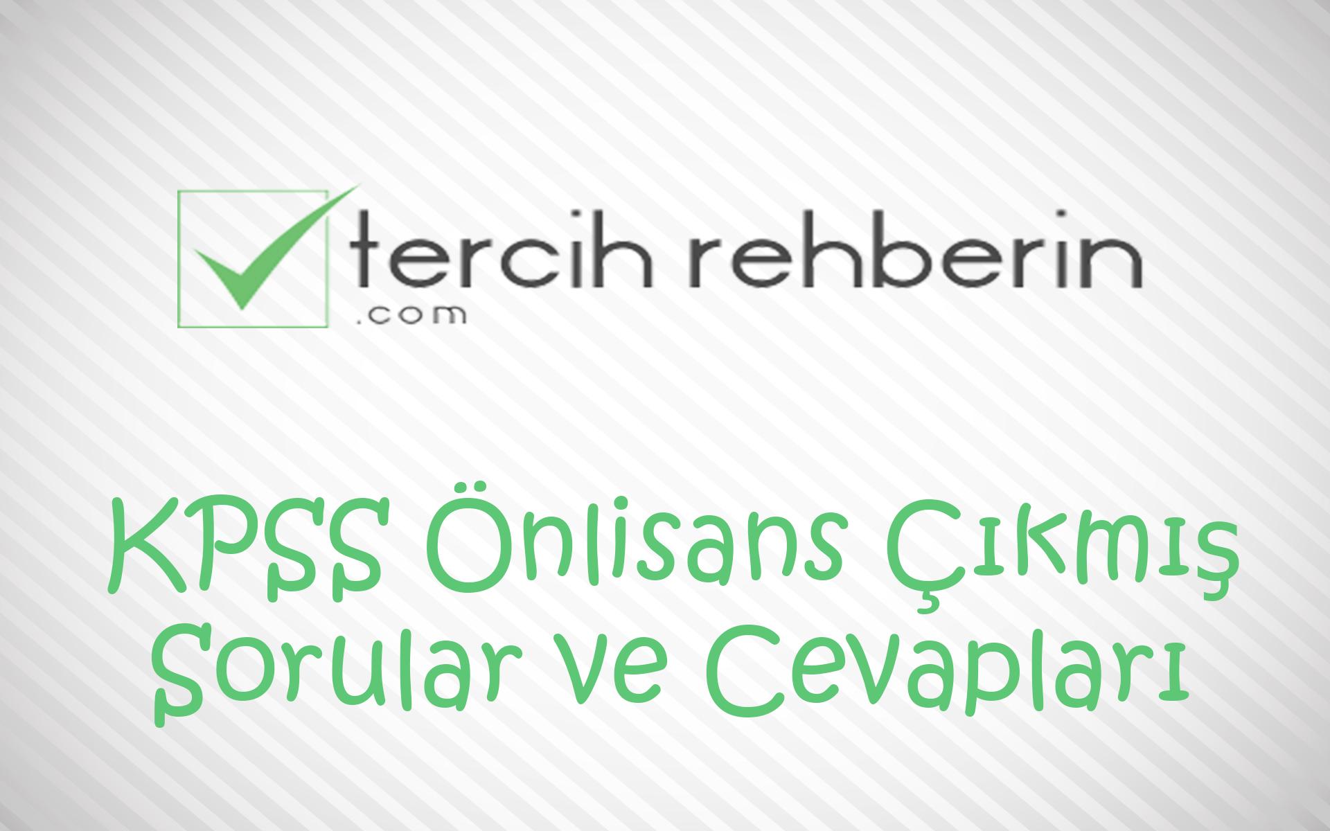 KPSS Önlisans Çıkmış Sorular ve Cevapları