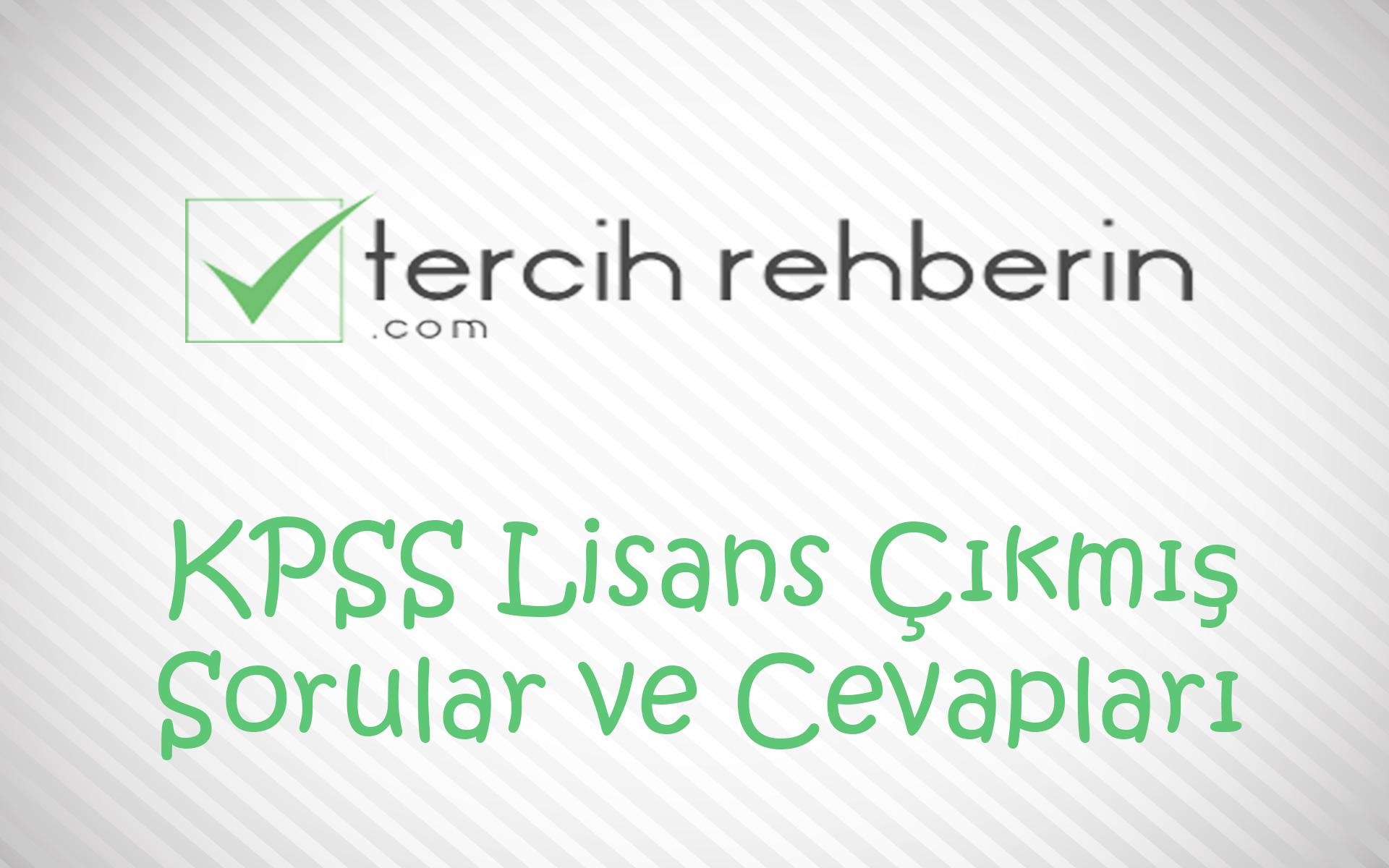 KPSS Lisans Çıkmış Sorular ve Cevapları