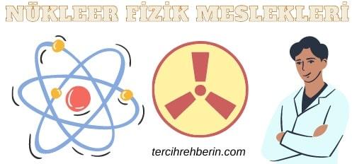 Nükleer fizik ile ilgili meslekler